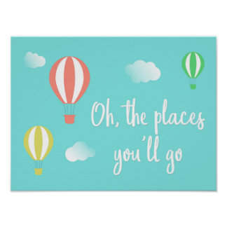Oh The Places You'll Go! Hot Air Balloon Art Poster