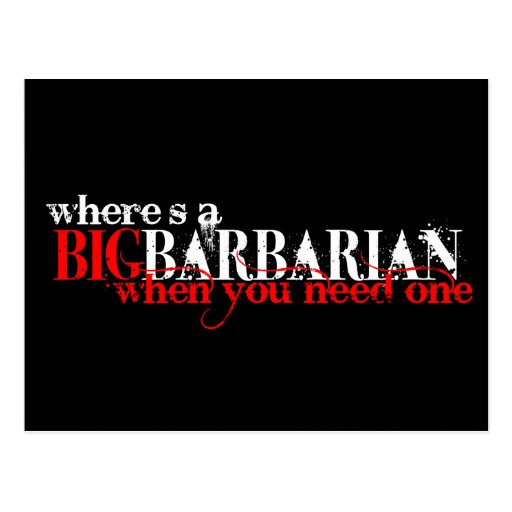 Oh those Barbarians Post Card