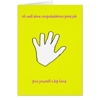 'Oh Well Done, Congratulations' Card