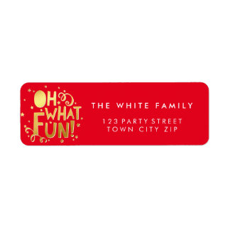 OH WHAT FUN festive christmas holiday gold red Return Address Label