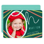 Oh What Fun Holiday Photo Card 13 Cm X 18 Cm Invitation Card