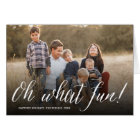 Oh What Fun! Simple Script Holiday Photo Card