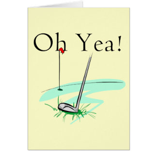 Oh Yea Golf T-shirts and Gifts Greeting Card