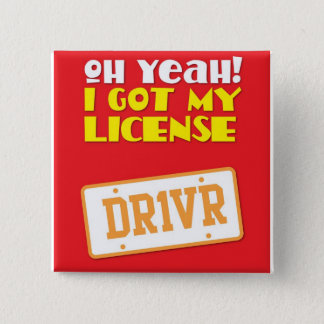 Oh yeah! I got my License! DR1VER 15 Cm Square Badge