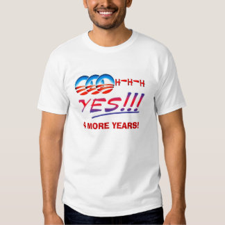 Oh, Yes, Obama T Shirts