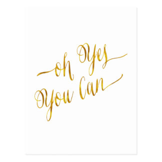 Oh Yes You Can Quote Gold Faux Foil Courage Postcard