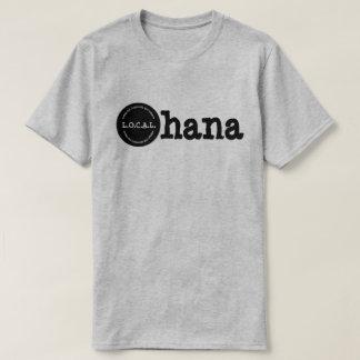 Ohana L.O.C.A.L.Loving Our Community And Lifestyle T-Shirt