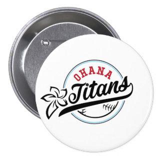 Ohana Titans Button