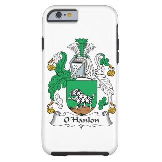 O'Hanlon Family Crest Tough iPhone 6 Case