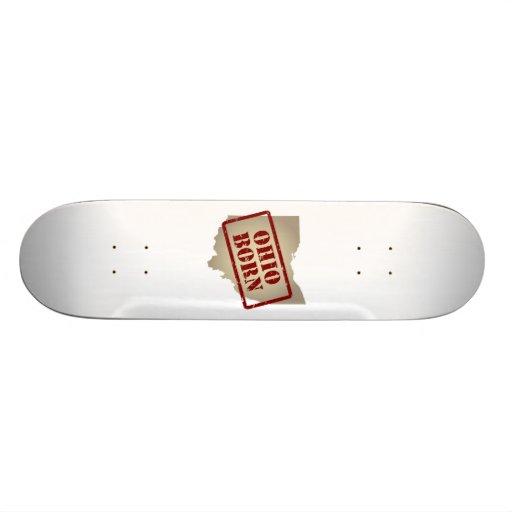 Ohio Born - Stamp on Map Skate Decks