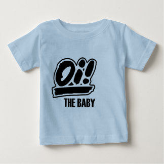 Oi! The baby t-shirt! Baby T-Shirt