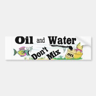 oil and water bumper sticker