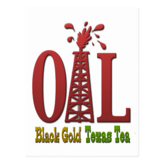 Oil, Black Gold, Texas Tea Postcard
