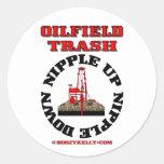 Oil Field Trash,Nipple Up,Nipple DownOil,Gas,Rig Round Stickers