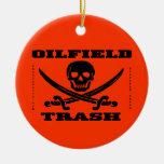 Oil Field Trash,Skull & Crossbones,Oil,Gas,Rigs Christmas Tree Ornaments