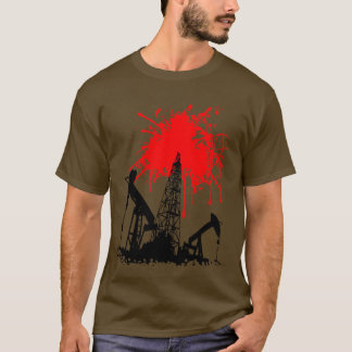 Oil of blood T-Shirt