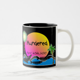 Oil Spill Disaster T-Shirts and Products Mug