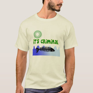 "Oil Spill Gulf Coast ""it's Criminal"" Dead Fish T-Shirt"