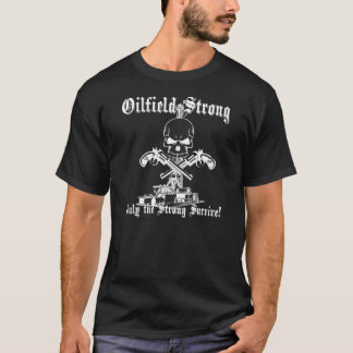 Oilfield Strong with Pistols T-Shirt
