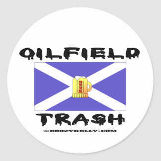 Oilfield Trash, Scottish, Sticker, Oil, Round Sticker