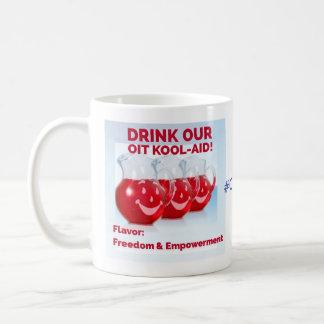 OIT Kool Aid & No one can harm my child anymore Coffee Mug