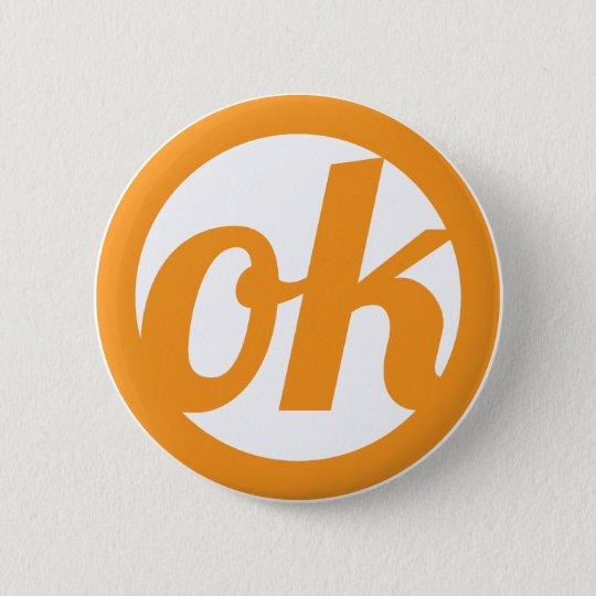 ok! 6 cm round badge