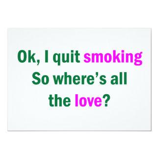 Ok, I quit smoking 13 Cm X 18 Cm Invitation Card