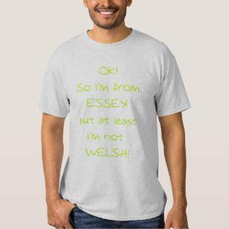 OK So i'm from Essex (M1) Tshirts