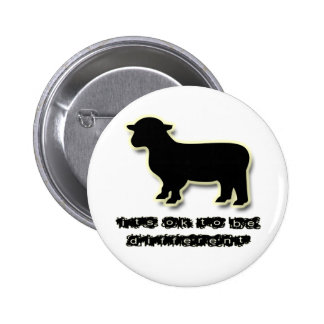 Ok to be a Black Sheep Different 6 Cm Round Badge