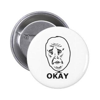 Okay Guy Meme 6 Cm Round Badge