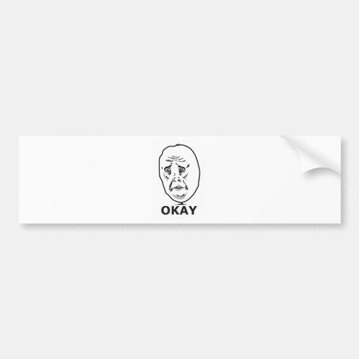 Okay Guy Meme Bumper Stickers