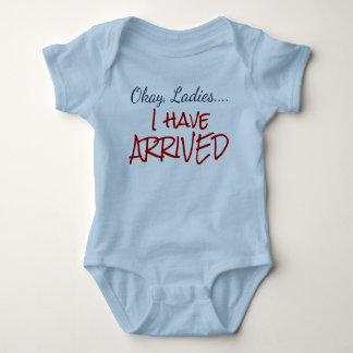 Okay, Ladies...I Have Arrived Baby Infant Bodysuit