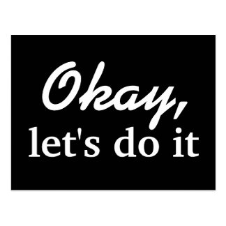 Okay, let's do it - postcard