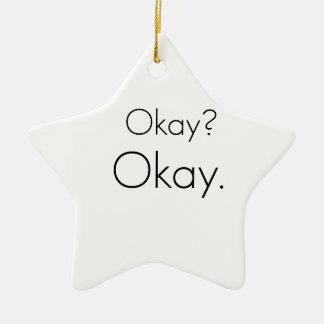 Okay? Okay. Christmas Ornament