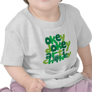 Okey Dokey Artichokey T Shirt