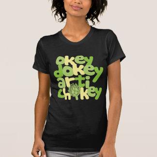Okey Dokey Artichokey T Shirts