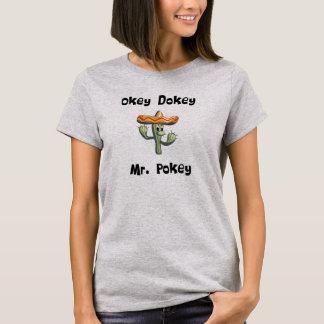 Okey Dokey Mr. Pokey (#1) T-Shirt
