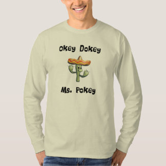 Okey Dokey Ms. Pokey (#1) Tee Shirt