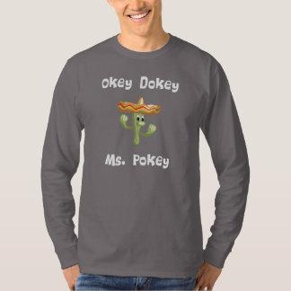 Okey Dokey Ms. Pokey (#2) T-Shirt