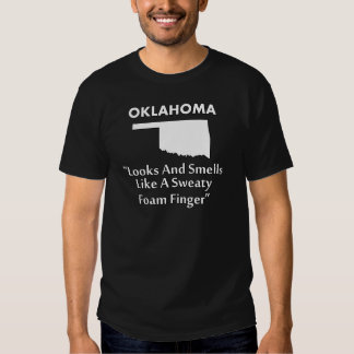 Oklahoma - Looks and Smells Like a Foam Finger Tees