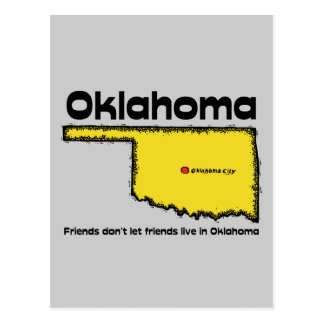 Oklahoma Motto Friends don t let friends live in Postcard