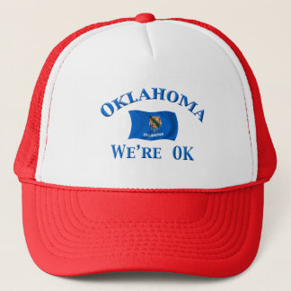 Oklahoma - We're OK Trucker Hat