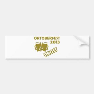 Oktobefest 2013 Prost Bumper Sticker