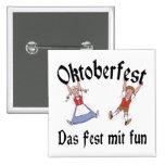 Oktoberfest Das Fest Mit Fun Pinback Button