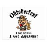 Oktoberfest I Don't Get Drunk I Get Awesome
