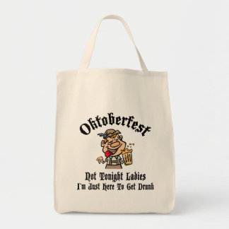 Oktoberfest Not Tonight Ladies Gift Grocery Tote Bag