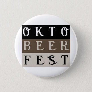 OKTOBERFEST Stuff 6 Cm Round Badge