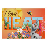 Olaf I Love the Heat Posters