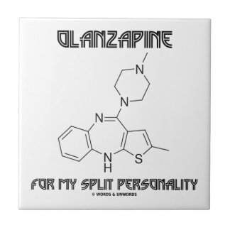 Olanzapine For My Split Personality (Chemistry) Small Square Tile