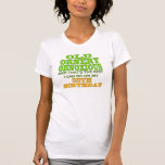 Old and Ornery 55th Birthday Gifts Shirts